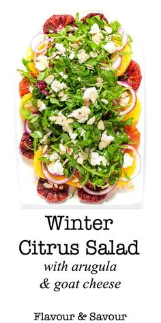 Winter Citrus Salad with Arugula and Goat Cheese. Sweet oranges, fresh mint and spicy arugula topped with tangy cheese and flaked almonds make a beautiful winter salad.