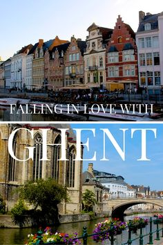 Photo Essay: Falling In Love with Ghent! Click through to read more on my travel blog :)