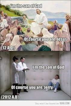 Of course you are Jesus.