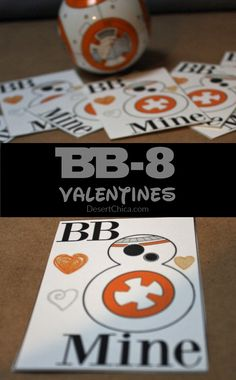 Free printable Valentine's Day BB-8 Cards