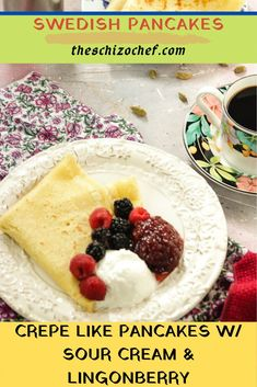 Crepe like pancakes half way in between pancake and crepe. Great for snack time tea time breakfast brunch. Breakfast Platter, Savory Breakfast, Breakfast Dishes, Fun Desserts, Delicious Desserts, Dessert Recipes, Crepe Recipes, Swedish Pancakes, Scandinavian Food