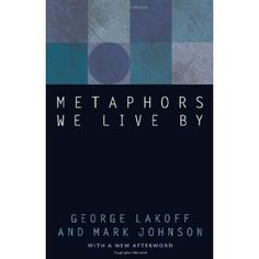 metaphors we live by - george layoff.