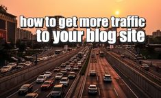 Ok so you need more traffic to your blog or website, how do we increase traffic to our blog?Here are some simple tips to GET MORE TRAFFIC TO YOUR BLOG SITE
