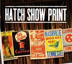 find Hatch Show Print in the 5th Avenue lobby of the Country Music Hall of Fame and Museum building