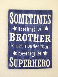 Sometimes being a Brother is even better than by OurEnchantedLife, $25.00