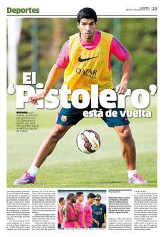 Deportes / La Republica / Luis Suarez / Diseño Editorial / Diagramación / El Pistolero / Barcelona / Barza / Entrenamiento / Futbol