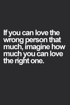 If you can love the wrong person...