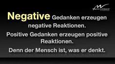 Negative Gedanken erzeugen negative Reaktionen. Der Mensch ist, was er denkt. www.martinlimbeck.de