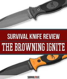 Check out Browning Ignite Survival Knife Review | Best Survival Gears And Weapons by Survival Life at http://survivallife.com/2015/10/19/browning-ignite-review-2/