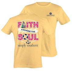 Simply Southern Preppy Faith Anchors The Soul Bright Yellow T-Shirt Southern Shirt Company, Simply Southern Shirts, Southern Outfits, T Shirt Company, Preppy Southern, Southern Charm, Yellow T Shirt, Christian Shirts, My Boutique