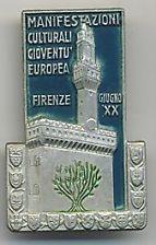 RARO-DISTINTIVO-MANIFESTAZIONI-CULTURALI-GIOVENTU-EUROPEA-FIRENZE-GIUGNO-XX=1