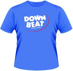 DownBeat's  New Retro Shirts.  Soft Style, pre-shrunk, super comfy.  Get one today.  3 colors available, Blue, Black, and Charcoal Gray.
