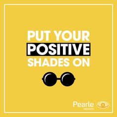 Positive monday Best Quotes, Positivity, Shades, Pearls, Fun, Optician, Best Quotes Ever, Beads, Sunnies