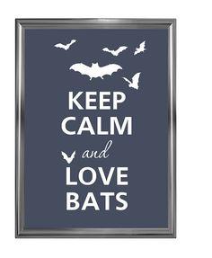 Keep calm and love bats by Agadart on Etsy, $12.00