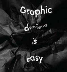 Popular Lies About Graphic Design, by Craig Ward.