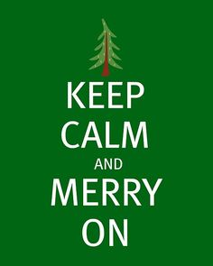 Keep Calm Christmas quote