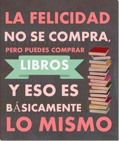 La Felicidad no se compra, pero puede comprar libros y eso es básicamente lo mismo... http://www.guiapurpura.com.ar/libros
