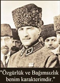 """Kemal Atatürk - """"Sovereignty is not given, it is taken. - -Mustafa Kemal Atatürk - """"Sovereignty is not given, it is taken. Turkish Army, The Turk, Anzac Day, Great Leaders, Old World, Persona, Old Things, Winter Hats, Photo And Video"""
