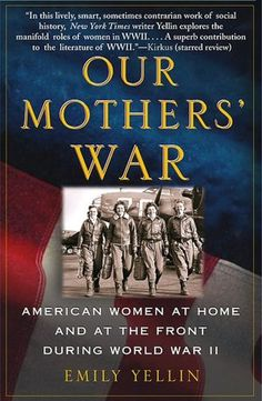 A look at women of WWII inclusive of wives, mothers, WACs and WAVES, volunteers, propaganda workers, Land Army, African-American, Japanese-American, Jewish-American, politicians, journalists, prostitutes, unwed mothers, lesbians, and more. Most everyone will find their mother's role somewhere in this book.