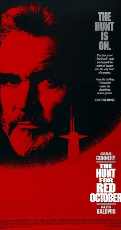 Directed by John McTiernan.  With Sean Connery, Alec Baldwin, Scott Glenn, Sam Neill. In November 1984, the Soviet Union's best submarine captain in their newest sub violates orders and heads for the USA. Is he trying to defect or to start a war?