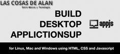 AppJS - Aplicaciones de Escritorio con jQuery   Las Cosas De Alan
