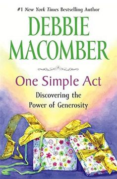"""Macomber, one of today's leading fiction writers with more than 100 million books in print, walks a new path with this nonfiction title. """"I've just got to share the news,"""" she says of her book on generosity."""
