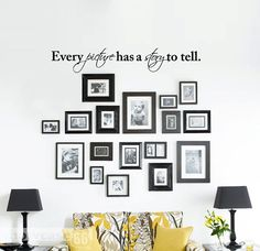 Every Picture Has A Story To Tell  Vinyl Wall Art  by showcase66, $22.50