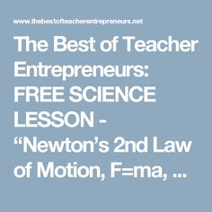 """The Best of Teacher Entrepreneurs: FREE SCIENCE LESSON - """"Newton's 2nd Law of Motion, F=ma, Logic Puzzle"""""""