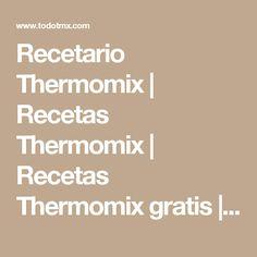 Recetario Thermomix   Recetas Thermomix   Recetas Thermomix gratis   Receta Thermomix