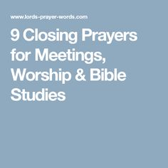 Inspiring prayers & blessings suitable for closing a meeting, worship service or bible study with. Featuring sample modern prayers and ones drawn from the Episcopal, Methodist, Catholic & Jewish traditions. Closing Prayer For Meeting, Opening Prayer, Prayer For Church, Catechist, Catholic Religion, Worship Service, Bible Scriptures, Closer, Affirmations