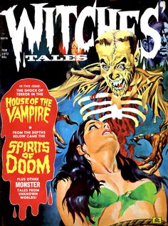Witches' Tales Vol 4 Eerie Publications, 1972 Creepy Comics, Sci Fi Comics, Horror Comics, Book Cover Art, Comic Book Covers, Comic Books Art, Comic Art, Pulp Fiction Art, Pulp Art