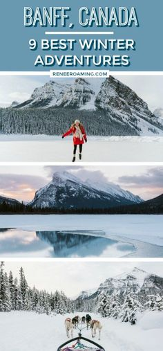 You could spend an entire season (or life!) in Banff and never get bored! In this post I am sharing with you 9 of the best winter adventures near Banff... and trust me, you need to try all of them! ~ Renee Roaming, www.reneeroaming.com #Banff #Alberta #Canada #Winter #Adventure #DogSledding #RoadTrip #Vacation #Photography #Instagram #Lake Louise #BanffNationalPark