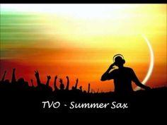 TVO - Summer Sax (saxobeat mixtape) deephouse