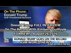 【KSM】Donald Trump FULL INTERVIEW On The Record With Kimberly Guilfoyle F...