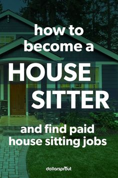 While house sitting can be an enjoyable way to make money, it's not always easy. As a house sitter, you'll be responsible for a variety of tasks. Learn what it takes to make money watching houses while the homeowner is away.