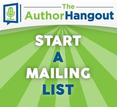 """Ep 033: """"Start a Mailing List""""   Book Marketing Tools Blog"""