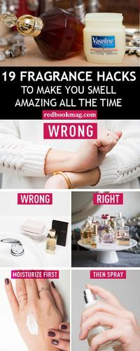 BEST FRAGRANCE HACKS: Get the most out of your pricey perfumes with these beauty secrets! Here you'll learn why it's best to store perfume away from bathrooms, how to make the scent last longer, and why you should always apply an unscented lotion before spraying your fragrance! Find the perfume tips and more beauty ideas here and at Redbookmag.com!