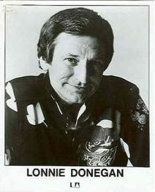 """Anthony James Donegan MBE (29 April 1931 – 3 November 2002),[1] recording under the name of Lonnie Donegan, was a British singer, songwriter and musician, with more than 20 UK Top 30 hits to his name. He is known as the """"King of Skiffle"""" and is often cited as a major influence on the generation of British musicians who became famous in the 1960s"""