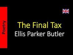 Poesía (ES) - Poetry (EN) - Poesia (PT) - Poésie (FR): Ellis Parker Butler - The Final Tax