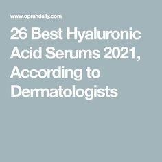 26 Best Hyaluronic Acid Serums 2021, According to Dermatologists Best Hyaluronic Acid Serum, Pca Skin, Cell Membrane, Juice Beauty, Anti Aging Treatments, Lactic Acid, Even Skin Tone, Face Serum, Acne Prone Skin