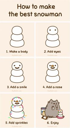 Cat Art... =^. ^=... ❤... Pusheen the Cat... How to Make the Best Snowman... By Artist Unknown...
