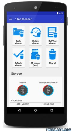 1Tap Cleaner Pro v2.92 Mod LiteRequirements: 4.1+Overview: 1-Tap to clean all cache, search histories, calls log, defaults settings and SD card.  Are you running out of application storage?You now can get more available storage space by clearing apps...