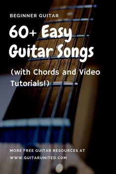 Beginner guitar lessons - learn how to play guitar songs with this ultimate list. It comes with chords and a video tutorial for each song. This will keep you busy! #guitartutorials #acousticguitar #guitarchords #guitarforbeginners #guitarlessons #learningguitar