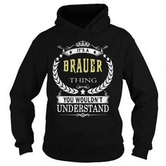 Awesome Tee BRAUER BRAUERBIRTHDAY BRAUERYEAR BRAUERHOODIE BRAUERNAME BRAUERHOODIES  TSHIRT FOR YOU Shirts & Tees