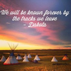 Native American Proverb, Dakota Sioux