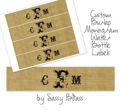 Custom Monogram - Burlap - Water Bottle Label Printable - Great for Wedding Favors. $7.00, via Etsy.