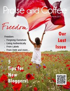 Praise and Coffee Summer 2013: Freedom