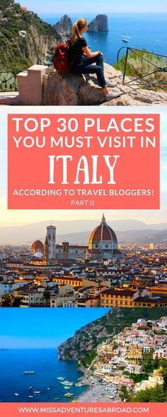 30 Incredible Destinations In Italy Travel Bloggers Love: Part II · Are you looking to plan the perfect Italy Itinerary? Discover the top 30 places in Italy that travel bloggers love! From well-known cities like Rome and Florence to Italy's hidden gems, these amazing destinations will help you plan an unforgettable trip!