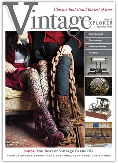 Latest Vintage Explorer magazine out now April/May issue Vintage Classics, 3 Kids, Live Music, Jukebox, Rock N Roll, Brighton, Rockabilly, Classic Cars, Steampunk