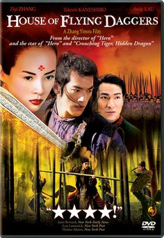 House of Flying Daggers (2004) Near the end of the Tang Dynasty, police deputies Jin and Leo tangle with Mei, a dancer suspected of having ties to a revolutionary faction known as the House of Flying Daggers, which steals from the rich and gives to the poor.